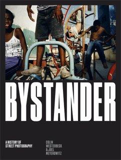 Bystander - Westerbeck, Colin; Meyerowitz, Joel