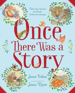 Once There Was a Story: Tales from Around the W...