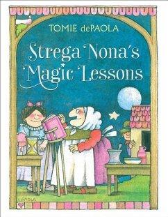 Strega Nona´s Magic Lessons