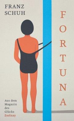 Fortuna (eBook, ePUB) - Schuh, Franz