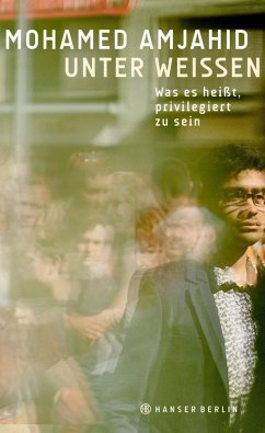 Unter Weißen (eBook, ePUB) - Amjahid, Mohamed