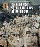 The 1st (US) Infantry Division: North Africa, Sicily, Normandy, the Bulge, Germany