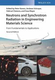 Neutrons and Synchrotron Radiation in Engineering Materials Science (eBook, ePUB)