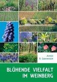 Blühende Vielfalt im Weinberg