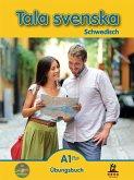 Tala svenska Schwedisch A1 Plus. Übungsbuch