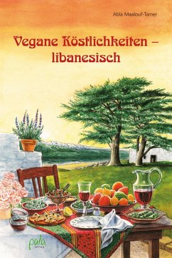 Vegane Köstlichkeiten - libanesisch (eBook, PDF) - Maalouf-Tamer, Abla
