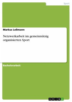 Netzwerkarbeit im gemeinnützig organisierten Sport (eBook, ePUB)