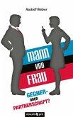Mann und Frau - Gegner- oder Partnerschaft? (eBook, ePUB)