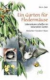 Ein Garten für Fledermäuse (eBook, PDF)