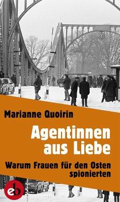 Agentinnen aus Liebe (eBook, ePUB) - Quoirin, Marianne