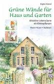 Grüne Wände für Haus und Garten (eBook, PDF)