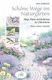 Schöne Wege im Naturgarten (eBook, PDF)