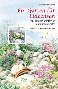 Ein Garten für Eidechsen (eBook, PDF) - Günzel, Wolf Richard