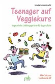 Teenager auf Veggiekurs (eBook, PDF)