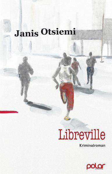 Libreville (eBook, ePUB) - Otsiemi, Janis