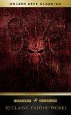50 Classic Gothic Works Vol. 1 (Golden Deer Classics) (eBook, ePUB)