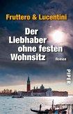Der Liebhaber ohne festen Wohnsitz (eBook, ePUB)
