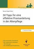 50 Tipps für eine effektive Praxisanleitung in der Altenpflege (eBook, ePUB)