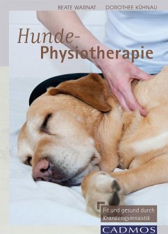 Hunde-Physiotherapie (eBook, ePUB) - Wanat, Beate; Kühnau, Dorothee