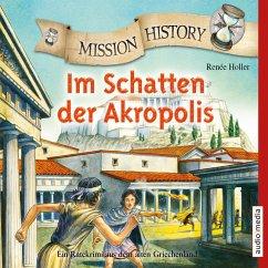 Mission History - Im Schatten der Akropolis (MP3-Download) - Holler, Renée