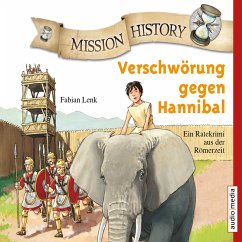 Mission History - Verschwörung gegen Hannibal (MP3-Download) - Lenk, Fabian