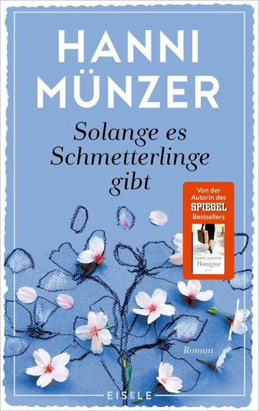 Solange Es Schmetterlinge Gibt Schmetterlinge Bd1 Von Hanni