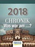 Chronik - Was war am...? 2018 Tages-Abreisskalender