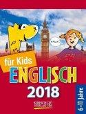 Sprachkalender Englisch für Kids 2018 Tages-Abreißkalender