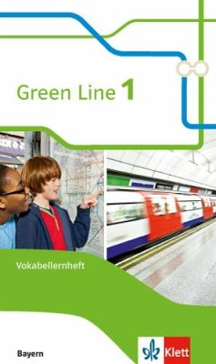 Green Line 1. Vokabellernheft. Ausgabe Bayern ab 2017