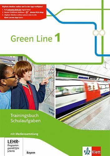 Green Line 1. Trainingsbuch Schulaufgaben mit Lösungen und Audio-CDs. Ausgabe Bayern ab 2017 Bd.1