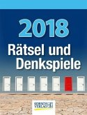 Rätsel und Denkspiele 2018. Tages-Abreisskalender