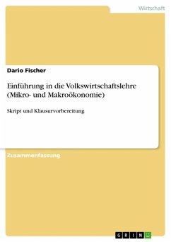 Einführung in die Volkswirtschaftslehre (Mikro- und Makroökonomie) (eBook, ePUB)