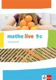 mathe live. Arbeitsheft mit Lösungsheft 9 G-Kurs. Ausgabe N, W, S ab 2014