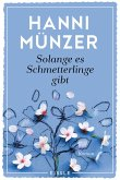 Solange es Schmetterlinge gibt / Schmetterlinge Bd.1 (eBook, ePUB)