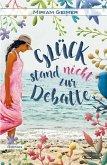 Glück stand nicht zur Debatte (eBook, ePUB)