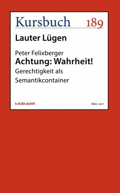 Achtung: Wahrheit! (eBook, ePUB) - Felixberger, Peter
