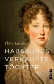 Habsburgs verkaufte Töchter (eBook, ePUB)