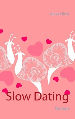 Slow Dating (eBook, ePUB)