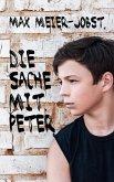Die Sache mit Peter (eBook, ePUB)