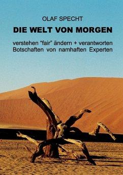 Die Welt von morgen (eBook, ePUB) - Specht, Olaf