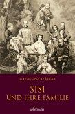 Sisi und ihre Familie (eBook, ePUB)