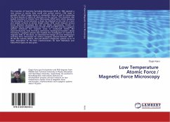 Low Temperature Atomic Force / Magnetic Force Microscopy