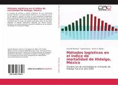 Métodos logísticos en el índice de mortalidad de Hidalgo, México
