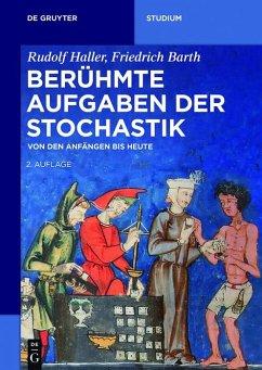 Berühmte Aufgaben der Stochastik (eBook, ePUB) - Haller, Rudolf; Barth, Friedrich