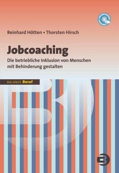 Jobcoaching (eBook, PDF) - Hötten, Reinhard; Hirsch, Thorsten