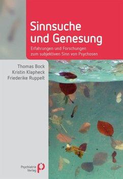 Sinnsuche und Genesung (eBook, PDF) - Bock, Thomas; Klapheck, Kristin; Ruppelt, Friederike