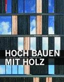 Hoch bauen mit Holz (eBook, PDF)