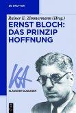 Ernst Bloch: Das Prinzip Hoffnung (eBook, PDF)