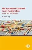 Mit psychischer Krankheit in der Familie leben (eBook, PDF)