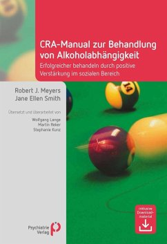 CRA-Manual zur Behandlung von Alkoholabhängigkeit (eBook, PDF) - Meyers, Robert J; Smith, Jane E